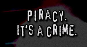 piracy it's a crime