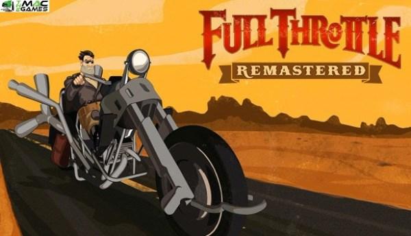 Full Throttle Remastered FreeDownload