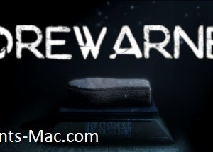 Forewarned MAC Game Free [Torrent Download]