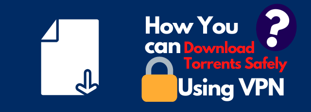 torrent safely