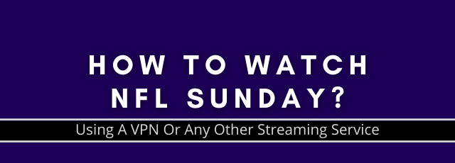 how to watch nfl sunday