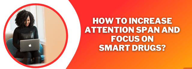 How to Increase Attention Span