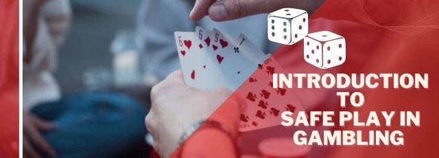 Tip to safe play in gambling