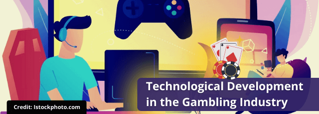 Technological Development in the Gambling Industry