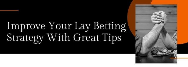 best lay betting strategy