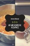 Sós karamell szósz recept