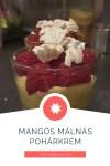 Mangós málnás pohárkrém