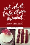 Red velvet piskóta citromos joghurt krémmel