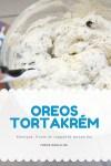 Oreos tortakrém receptem, mennyei és ropogós