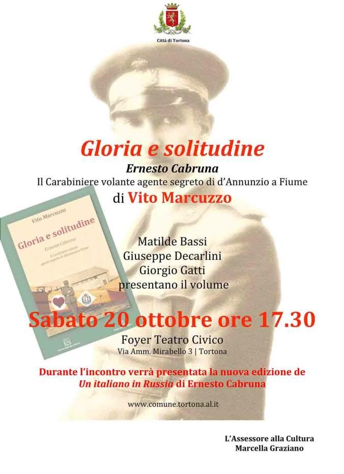 Gloria e solitudine Ernesto Cabruna Il Carabiniere volante agente segreto di d'Annunzio a Fiume di Vito Marcuzzo