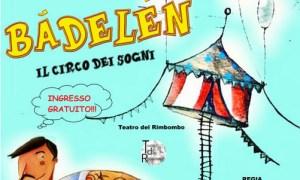 """Bambini protagonisti con """"Badelen il circo dei sogni"""", domenica a Tortona"""