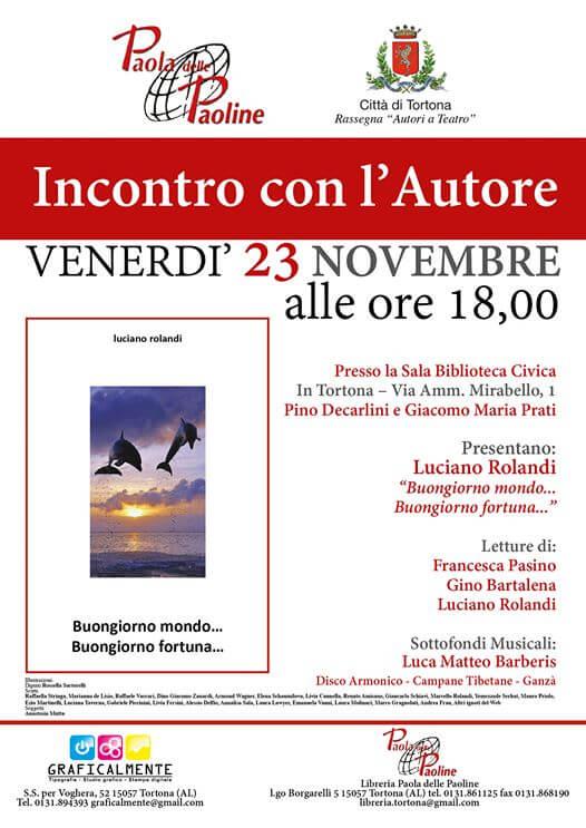 venerdì 23 novembre incontro con Luciano Rolandi autore di buongiorno mondo, buongiorno fortuna
