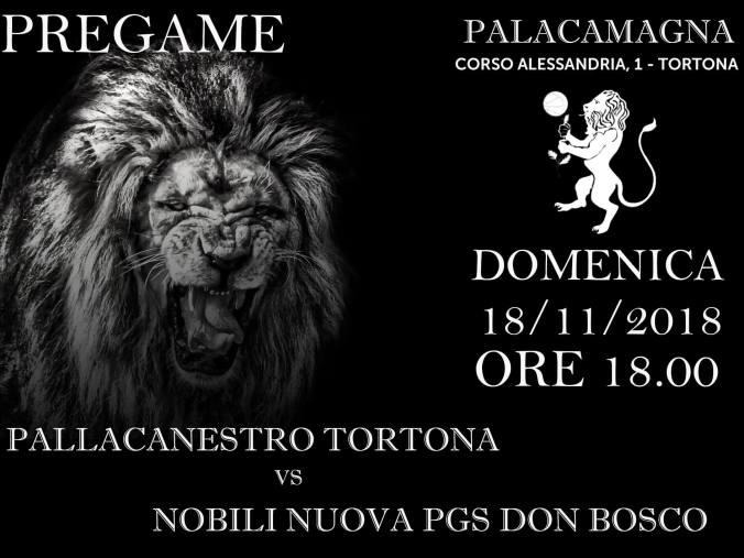 pregame Pallacanestro Tortona – Nobili Nuova PGS Don Bosco