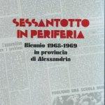È uscito il libro sul Sessantotto ad Alessandria e nei centri della Provincia