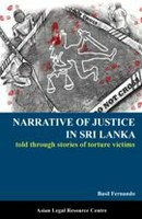 Narrative Of Justice in Sri Lanka published by the ALRC