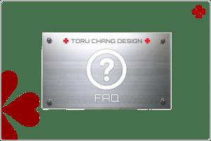 FAQ【TORU CHANG DESIGN】オシャレなデザインで未来を変える|WordPressブログ・ホームベージ・WEB・HP制作|ロゴマーク|Google/SEO対策|ネット集客・サロン集客|アメブロ活用