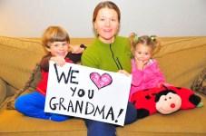 We love you Grandma!