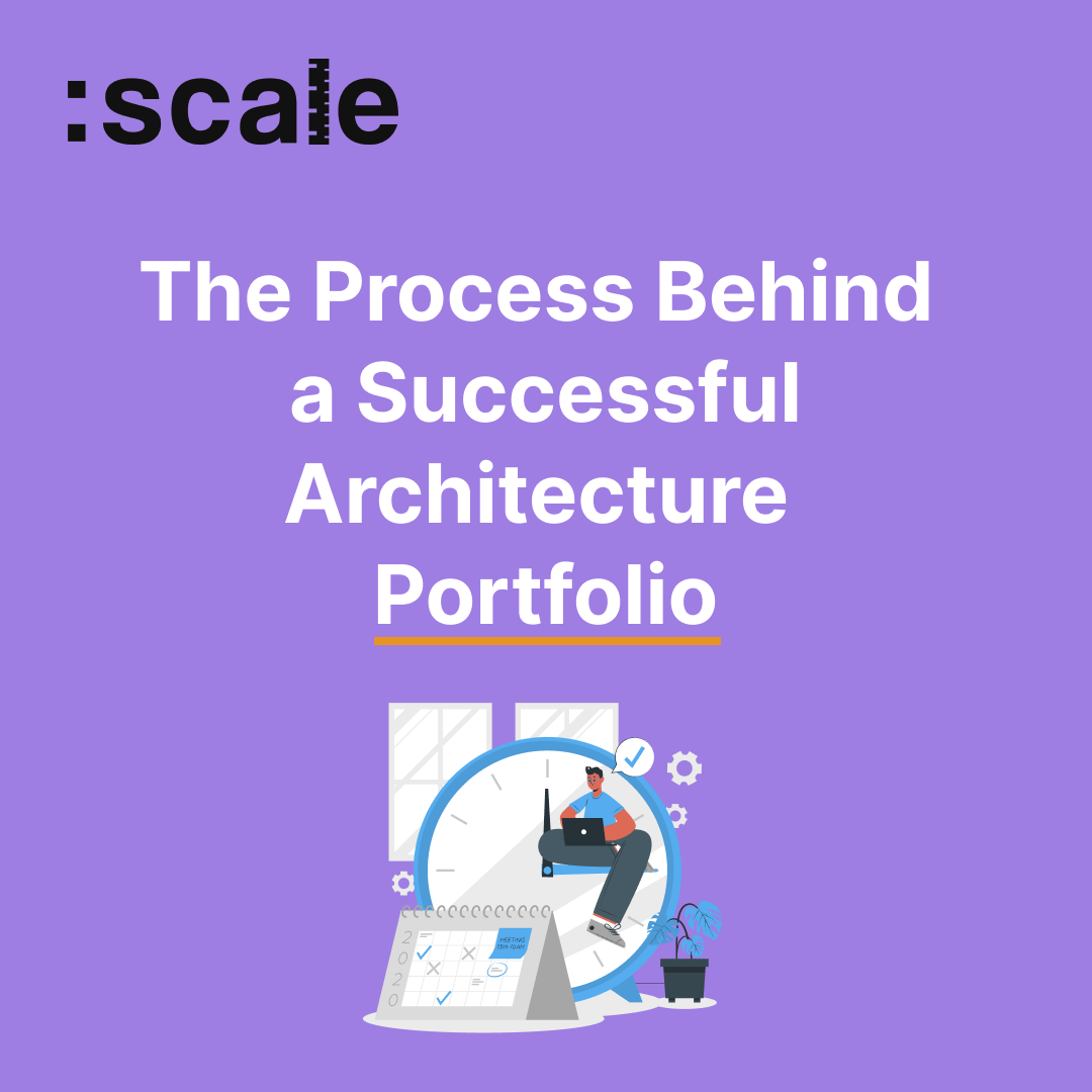 The Process Behind a Successful Architecture Portfolio