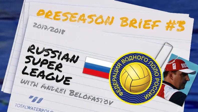 Preseason Brief with Andrei Belofastov for Russian Super League