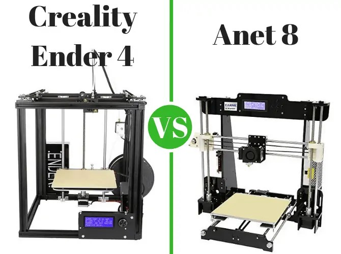 Creality Ender 4 vs  Anet A8 - The Desktop Models of 2019