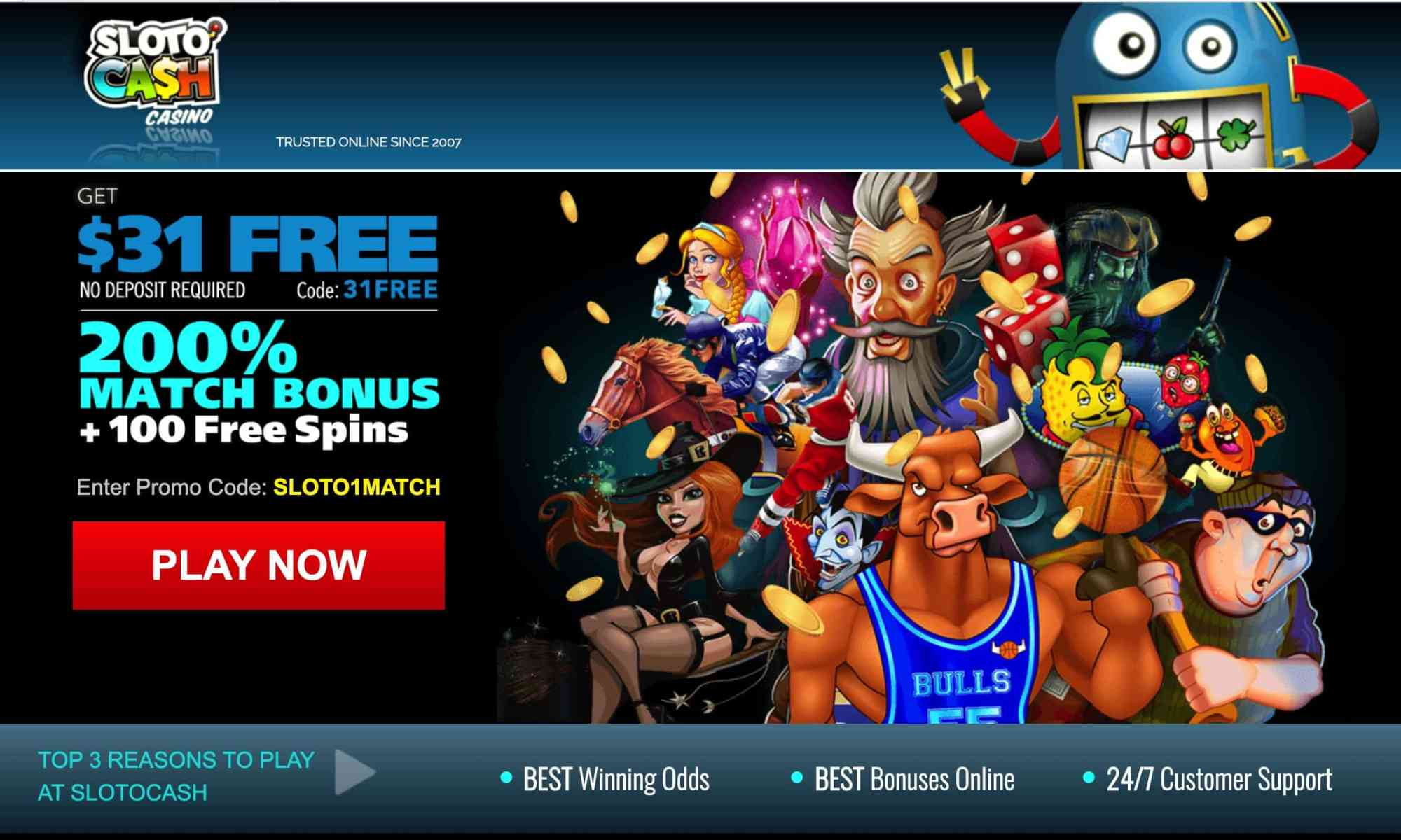 Slotocash Casino - $31 Free + 200 % Bonus + Spins