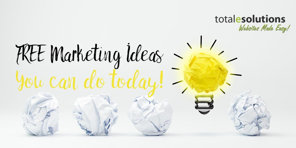8 FREE Marketing Ideas you can do today