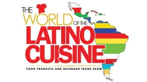World Of Latino Cuisine 2017 2018