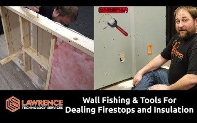 VIDEO: Wall Fishing Tools and How To Use Them When Dealing With Fire Stops and Insulation