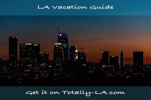 LA Vacation Guide