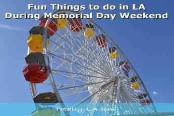 Memorial Day Weekend Los Angeles