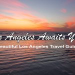 Los Angeles Vacation Guide