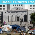 Black Future Project: Seattle's CHOP Comes to Los Angeles