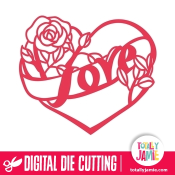 Download Love Heart Rose - TotallyJamie: SVG Cut Files, Graphic ...