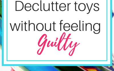How to declutter toys without the guilt