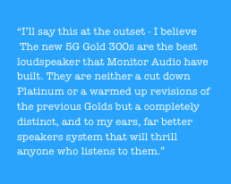 the new 5G Gold 300s are the best