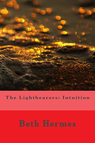 The Lightbearers: Intuition