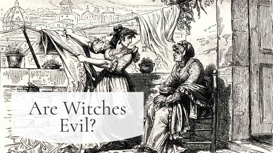 Are Witches Evil?  A crone confronts her mistress for turning her in as a witch.