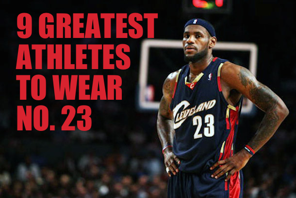 9 Greatest Athletes To Wear No 23  Total Pro Sports
