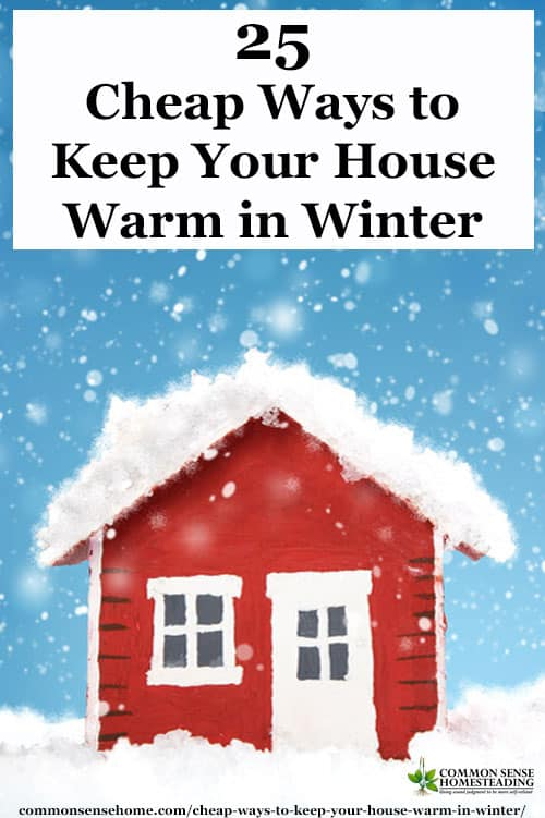 25 Cheap Ways to Keep Your House Warm in Winter  Total