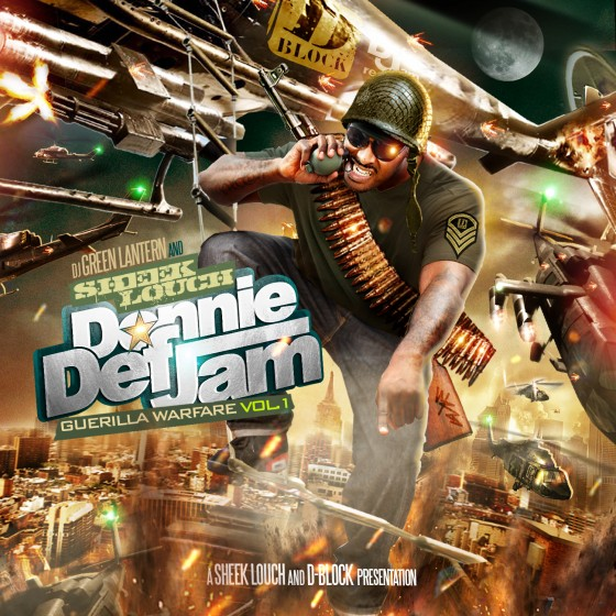Sheek Louch & DJ Green Lantern - Donnie Def Jam: Guerilla Warfare Vol. 1  (Mixtape)