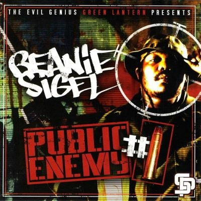 Beanie Sigel - Public Enemy #1 (Mixtape) (Throwback) (Hosted By DJ Green Lantern)