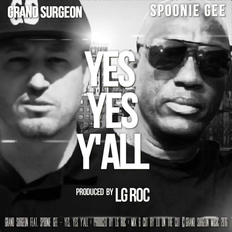 Spoonie Gee & Grand Surgeon - Yes, Yes Y'all (audio)