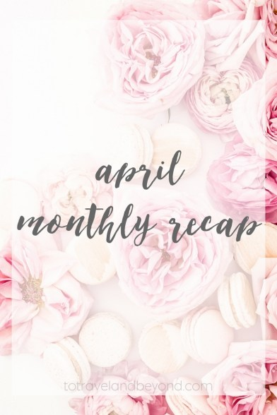 april_monthly_recap