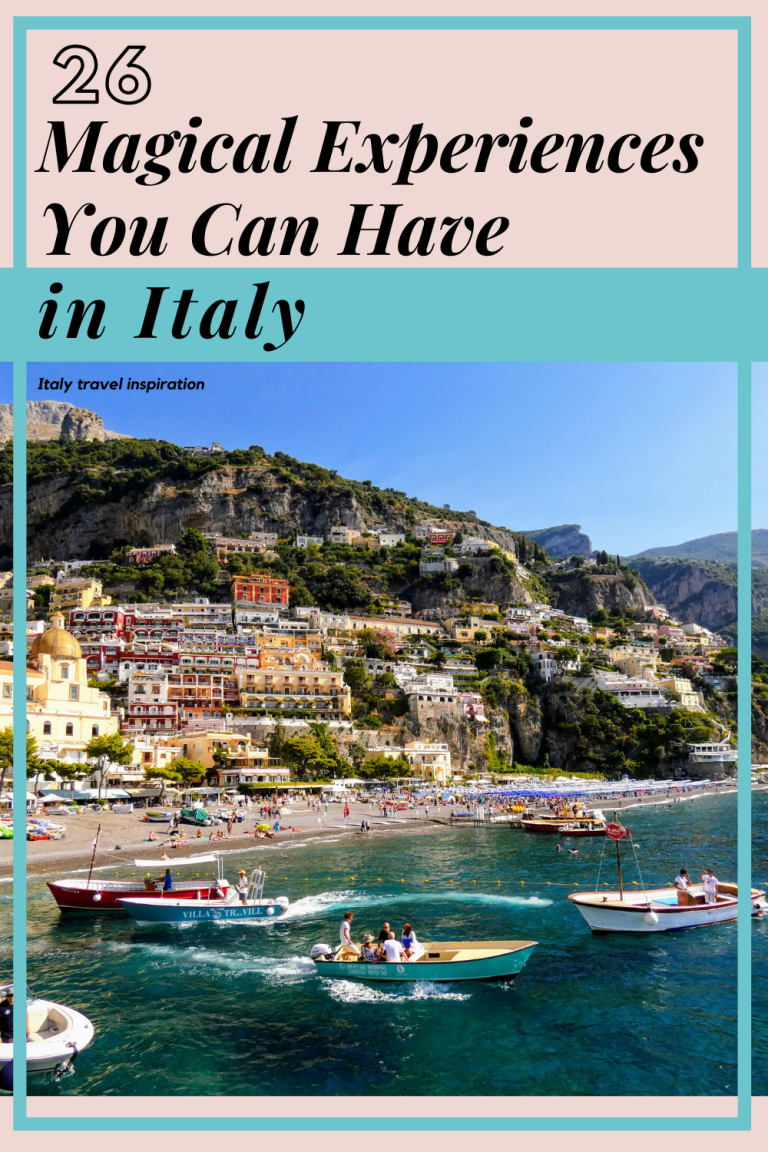 26 Magical Experiences You Can Have in Italy Pinterest Pin - 26 Magical Experiences You Can Have in Italy