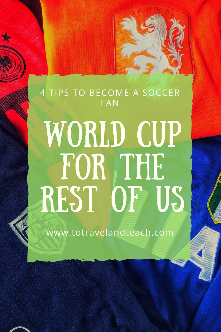 Image for 4 Tips to Become a Soccer Fan for the World Cup