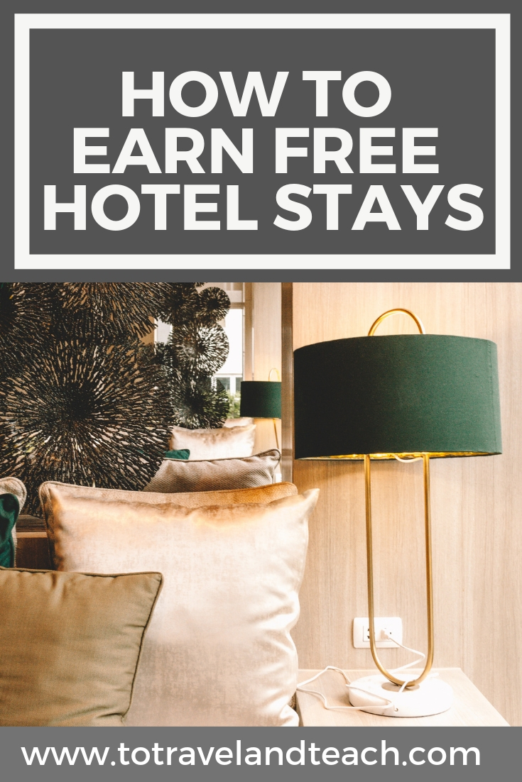 How To Earn Free Hotel Stays