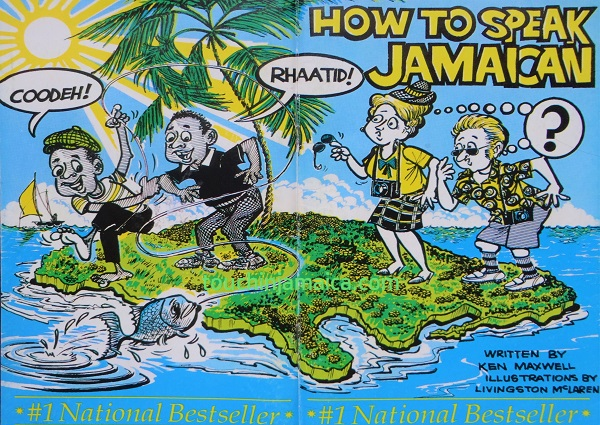 How to speak Jamaican
