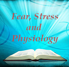Fear Stress Physiology Teachings