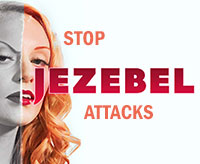 How To Stop Jezebel Attacks