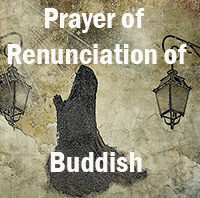 Prayer of Renunciation of Buddhism